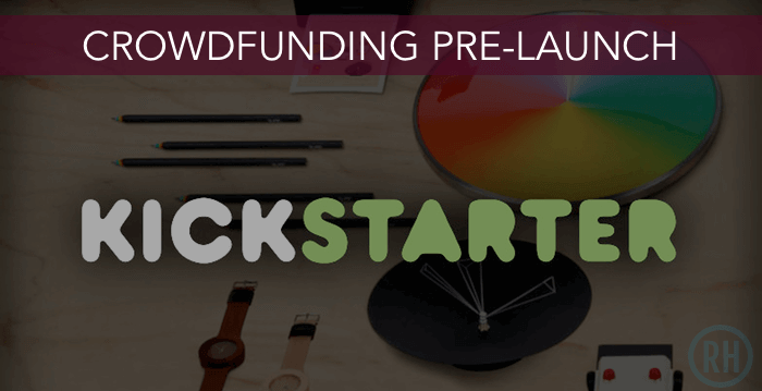 Before you launch a crowd-funding campaign, I always suggest you pre-launch it first.