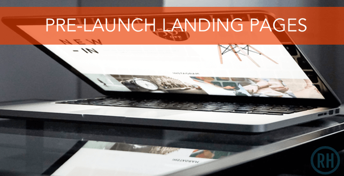 There are many types of pre-launch landing pages you can create to market your launch.